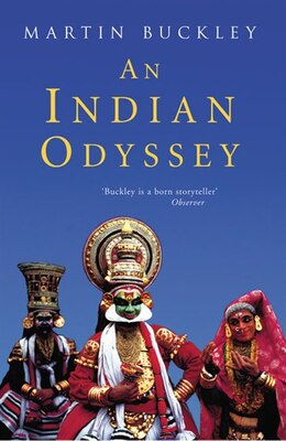 Book An Indian Odyssey by Martin Buckley