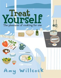 Book Cooking For One: 150 Recipes To Treat Yourself by Amy Willcock