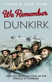 Book We Remember Dunkirk by Frank Shaw