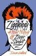 Ziggyology: A Brief History Of Ziggy Stardust by Simon Goddard