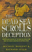 The Dead Sea Scroll Deception: The Explosive Contents Of The Dead Sea Scrolls & How The Church…