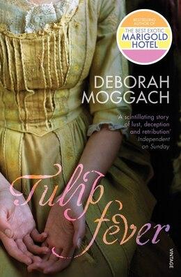 Book Tulip Fever by Deborah Moggach