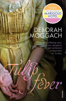 Book Tulip Fever by Deborah Moggach
