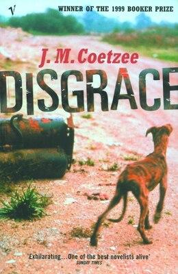 Book Disgrace by J.m. Coetzee