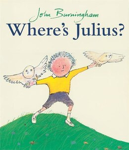 Book Where's Julius? by John Burningham