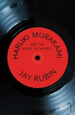 Book Haruki Murakami and the Music of Words by Jay Rubin