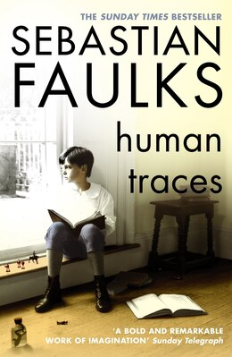 Book Human Traces by Sebastian Faulks