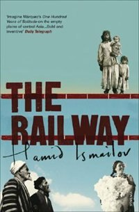Book The Railway by Hamid Ismailov