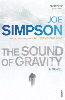 Book The Sound Of Gravity: A Novel by Joe Simpson