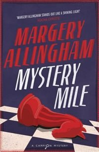 Mystery Mile: A Campion Mystery