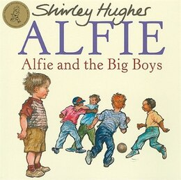 Book Alfie And The Big Boys by Shirley Hughes