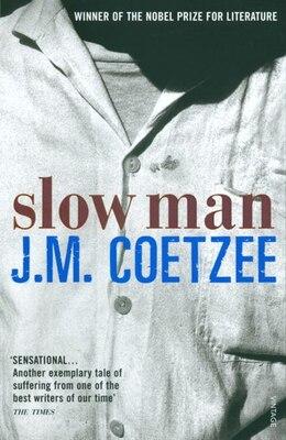Book Slow Man by J.m. Coetzee