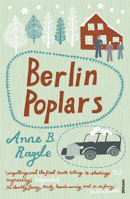 Book Berlin Poplars by Anne B. Ragde
