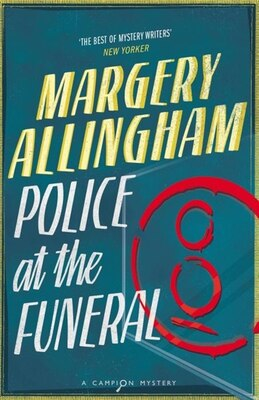 Book Police At the Funeral: A Campion Mystery by Margery Allingham