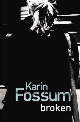 Book Broken by Karin Fossum