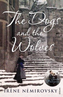 Book The Dogs And The Wolves by Irene Nemirovsky