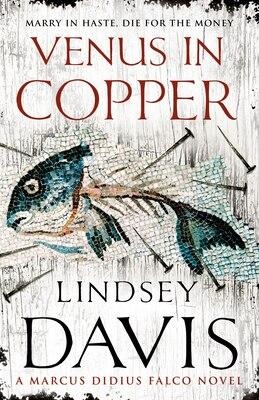 Book Venus in Copper: A Marcus Didius Falco Novel by Lindsey Davis