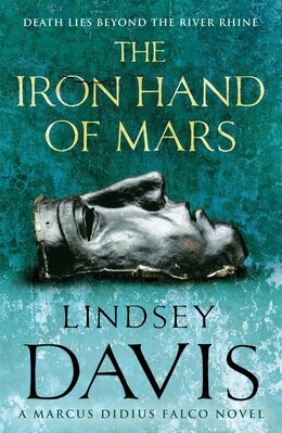 Book The Iron Hand of Mars: A Marcus Didius Falco Novel by Lindsey Davis