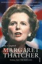 Margaret Thatcher, Volume 2: The Iron Lady