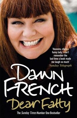 Book Dear Fatty by Dawn French