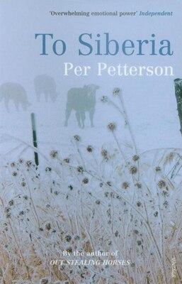 Book To Siberia by Per Petterson