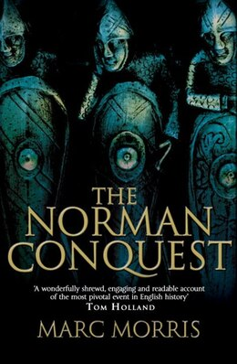 Book The Norman Conquest by Marc Morris