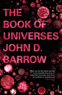 Book The Book Of Universes by John D. Barrow