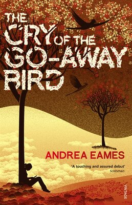 Book The Cry Of The Go-away Bird by Andrea Eames