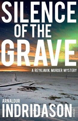 Book Silence Of The Grave: A Reykjavik Murder Mystery by Arnaldur Indridason