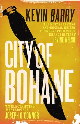 Book City Of Bohane by Kevin Barry