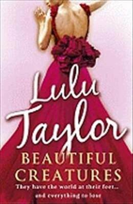 Book BEAUTIFUL CREATURES by Lulu Taylor