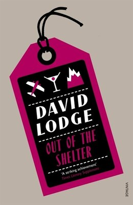 Book Out Of The Shelter by David Lodge