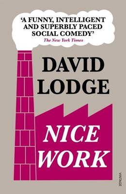 Book Nice Work by David Lodge
