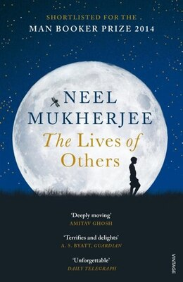 Book The Lives Of Others by Neel Mukherjee