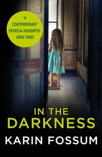 In The Darkness: An Inspector Sejer Novel