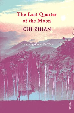 Book The Last Quarter Of The Moon by Chi Zijian
