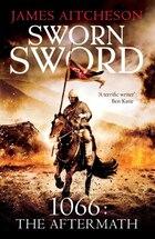 Sworn Sword: 1066: The Aftermath