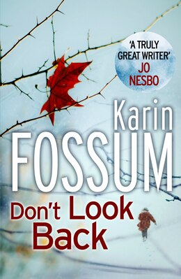 Book Don't Look Back by Karin Fossum