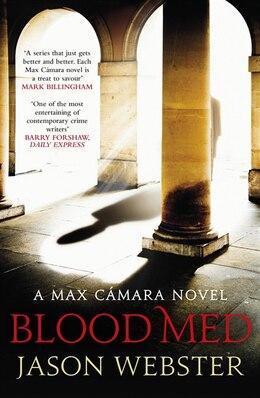 Book Blood Med: Max Cámara 4 by Jason Webster