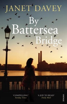 Book By Battersea Bridge by Janet Davey