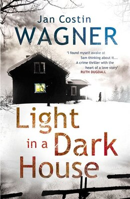 Book Light In A Dark House by Jan Costin Wagner