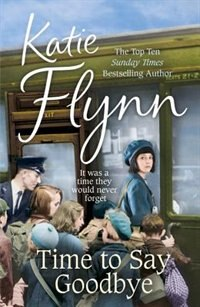 Book Time To Say Goodbye by Katie Flynn