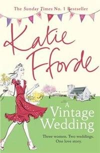 Book A Vintage Wedding by Katie Fforde