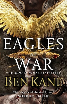 Book Eagles At War: Eagles Of Rome 1 by Ben Kane