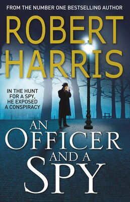 Book An Officer And A Spy by Robert Harris