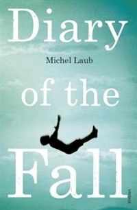 Book Diary Of The Fall by Michel Laub