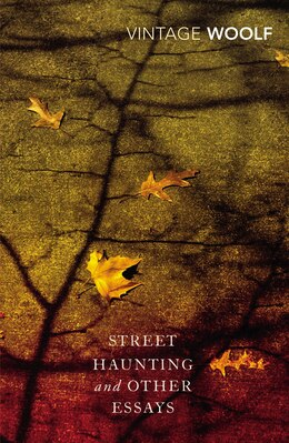Book Street Haunting And Other Essays by Virginia Woolf