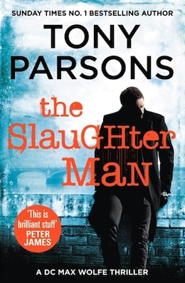 Book The Slaughter Man by Tony Parsons