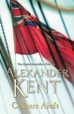 Book Colours Aloft by Alexander Kent