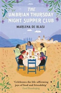 Book The Umbrian Thursday Night Supper Club by Marlena de Blasi